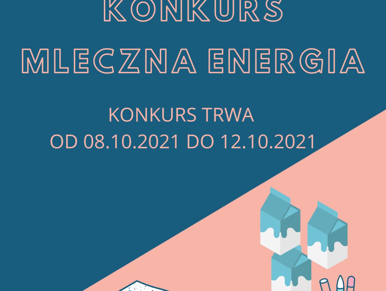 Konkurs pt. Mleczna energia